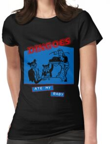 Dingoes Ate My Baby Womens Fitted T-Shirt