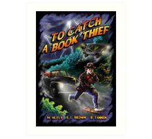 To Catch a Book Thief Art Print