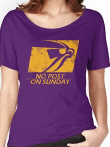No Post On Sunday Women's Relaxed Fit T-Shirt