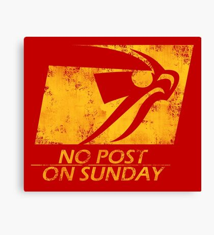 No Post On Sunday Canvas Print
