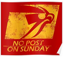 No Post On Sunday Poster