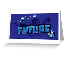 Greetings from the Future! Greeting Card