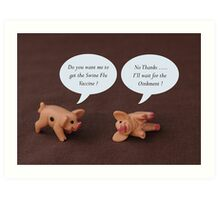 Swine Flu ? Art Print