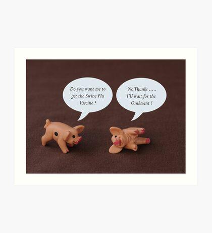 Swine Flu ? Art Print