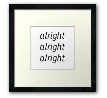 Alright x Three Framed Print