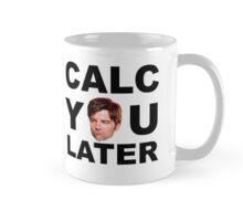 Calc-you-later Mug