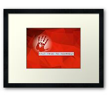 Stay True To Yourself (red) Framed Print