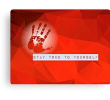 Stay True To Yourself (red) Canvas Print