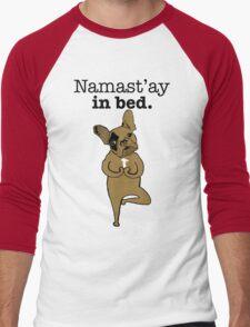 Namastay in Bed Frenchie Men's Baseball ¾ T-Shirt