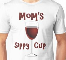 Mom's Sippy Cup Unisex T-Shirt