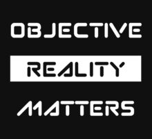 Objective Reality Matters One Piece - Short Sleeve