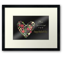 Mom, You Are the Light of My Life Framed Print