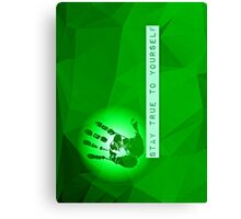 Stay True To Yourself (green) Canvas Print