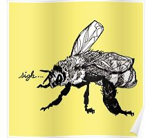 the plight of the honeybees Poster
