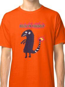 Shartmander - Believe in Yourself (Reddit Tattoo Charmander) Classic T-Shirt