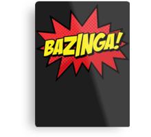 Bazinga I Gotcha new t-shirt Metal Print