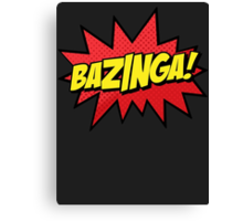 Bazinga I Gotcha new t-shirt Canvas Print