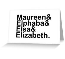 Idina Menzel Character List (Black Text) Greeting Card
