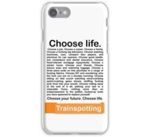 Choose life. iPhone Case/Skin