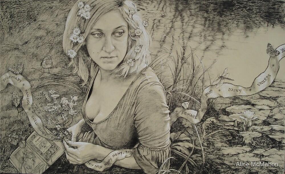 Ophelia by Alice McMahon