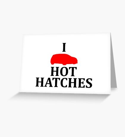 I Heart Hot Hatches Greeting Card