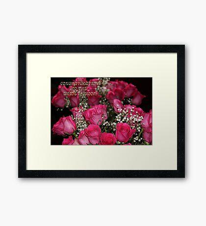 CONGRATULATIONS TO THE BRIDE & GROOM  Framed Print