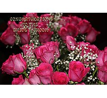 CONGRATULATIONS TO THE BRIDE & GROOM  Photographic Print