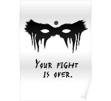 Your Fight Is Over  Poster