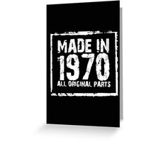 Made In 1970 All Original Parts - T-shirts & Hoodies Greeting Card