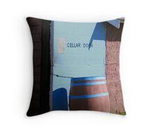 cellar door Throw Pillow