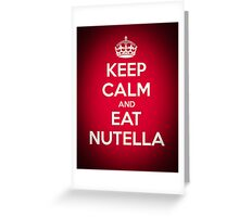 Keep Calm and Eat Nutella Greeting Card