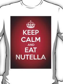Keep Calm and Eat Nutella T-Shirt