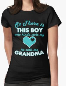 """So There is This Boy who kinda stole my Heart he Calls Me Grandma"" Collection #21000030 T-Shirt"