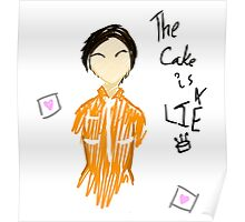 The cake is a LIE Poster