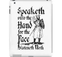 Speaketh Unto The Hand iPad Case/Skin