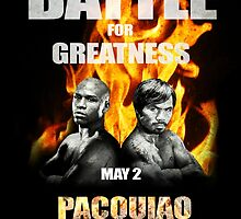 Pacquiao vs Mayweather, Battle for greatness by ches98