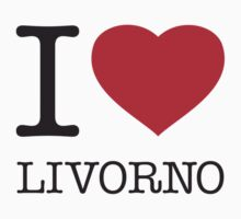 I ♥ LIVORNO by eyesblau