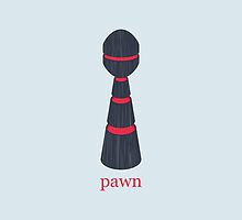 Pawn by wordquirk
