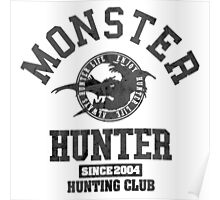 Monster Hunter - Hunting Club (dark effect) Poster