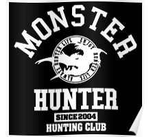 Monster Hunter - Hunting Club (white) Poster