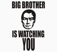 Big Brother is Watching You by fearandclothing
