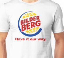 Bilderberg - Have it Our Way 'Subversive' Burger Logo Unisex T-Shirt