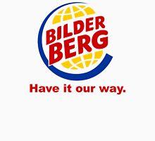 Bilderberg - Have it Our Way 'Subversive' Burger Logo Unisex T-Shirt