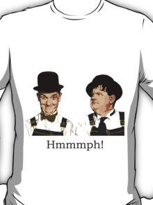 Hmmmph! T-Shirt