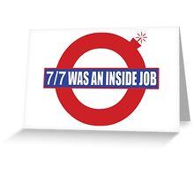 London Bombings - 7/7 Was an Inside Job Greeting Card