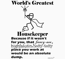 World's Greatest Housekeeper (y) Unisex T-Shirt