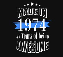 Made in 1974 41 years of being awesome T-Shirt