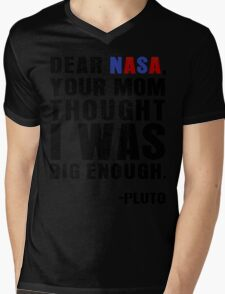 Dear NASA Your Mom - PLUTO T-Shirt