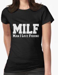 MILF Man I Love Fishing Retro Womens Fitted T-Shirt