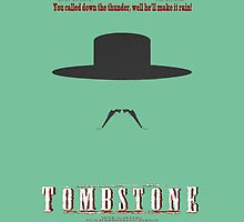 You Called Down the Thunder Tombstone Wyatt Earp by Charlottesw3b